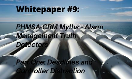 PHMSA-CRM Myths – Alarm Management Truth Detectors Part 1
