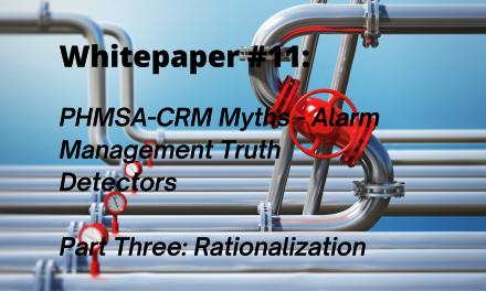PHMSA-CRM Myths: Alarm Management Truth Detectors Part 3