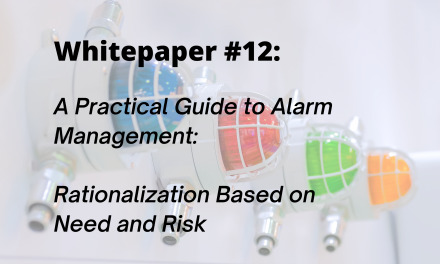A Practical Approach to Alarm Management: Rationalization Based on Need and Risk